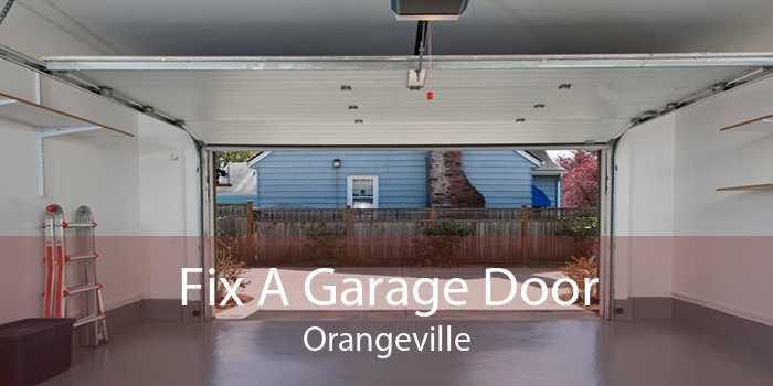 Fix A Garage Door Orangeville