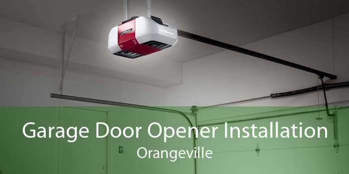 Garage Door Opener Installation Orangeville