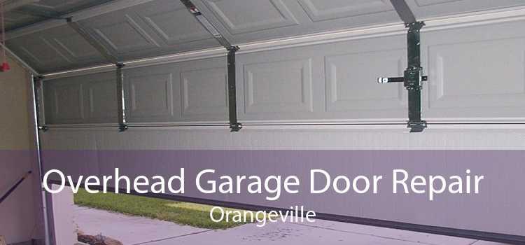 Overhead Garage Door Repair Orangeville